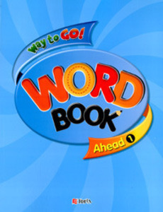 Way to Go! Ahead 1 Wordbook